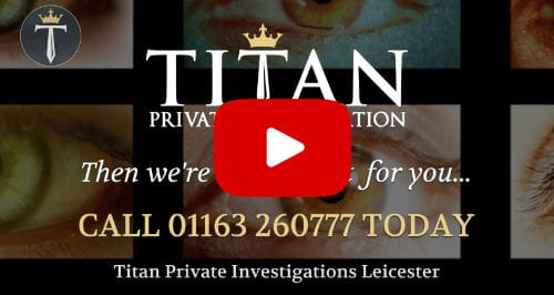 Looking For A Leicester Private Investigator