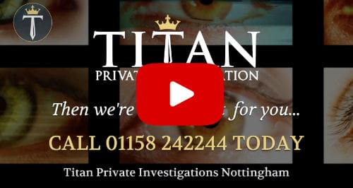 Looking For A Nottigham Private Investigator