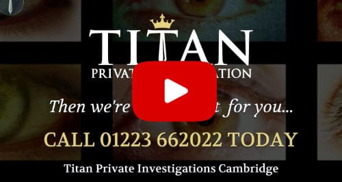 Looking For A Cambridge Private Investigator